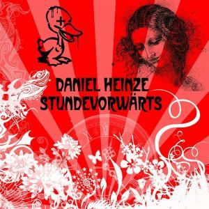 Daniel Heinze - Stundevorwärts EP (2009)