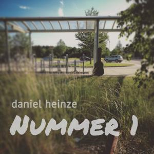 Nummer 1. Album von Daniel Heinze (2017)